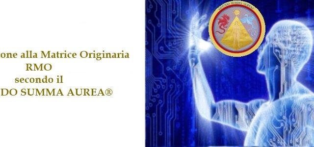 La Riconnessione alla Matrice Originaria (RMO), secondo il METODO SUMMA AUREA®, è un'esperienza profonda e unica che facilita il proprio ribilanciamento energetico, permette all' energia ed alle informazioni di viaggiare […]